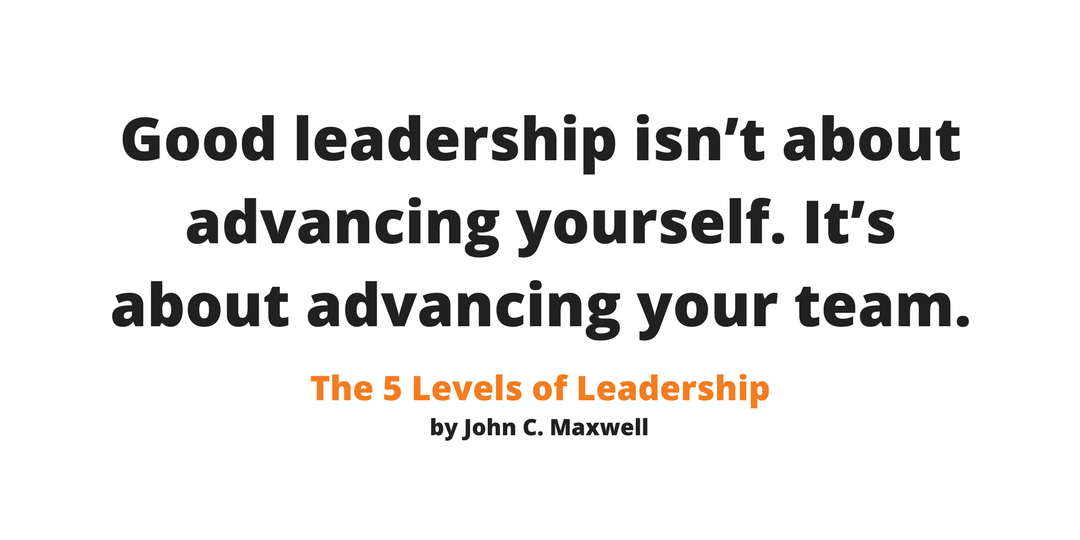 Real leaders advance their team